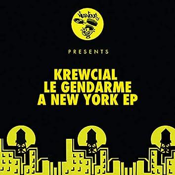 Le Gendarme (A New York EP)