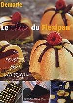 Le choix du Flexipan - 90 recettes pour l'artisan de Jean-Philippe Walser