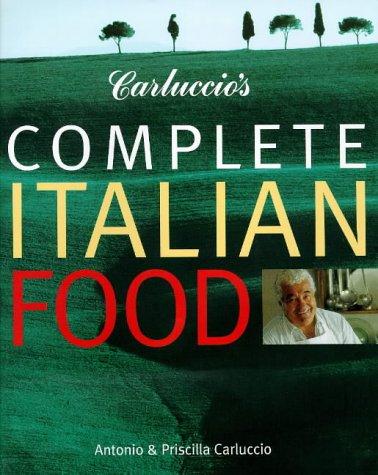 Carluccio's Complete Italian Food: (E)