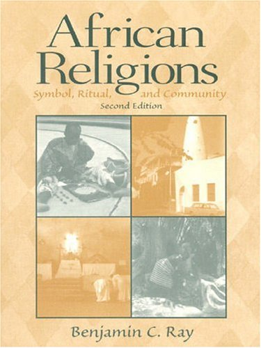 African Religions: Symbol, Ritual, and Community (2nd...