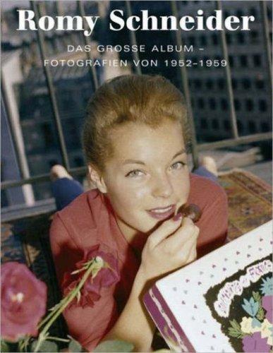 Romy Schneider - Das große Album