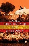 (K)ein Urlaub auf Mallorca - Stefan Thode