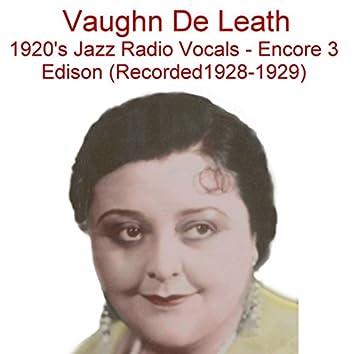 1920's Jazz Radio Vocals (Encore 3) [Edison] [Recorded 1928-1929]