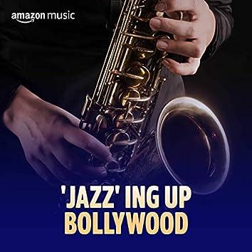 'Jazz' ing Up Bollywood
