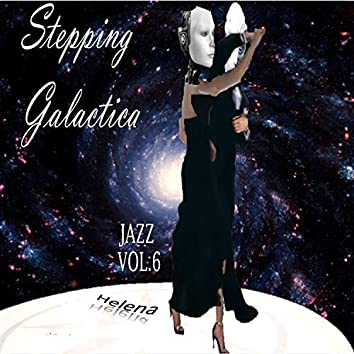 Stepping Galactica