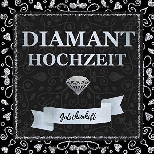Diamanthochzeit - Gutscheinheft: kleines Gutscheinbuch zum selbst gestalten | 12 farbige Gutscheine - für jeden Monat einer | Geschenkbuch zum 60. Hochzeitstag | Edition: Silber