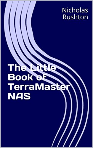 The Little Book of TerraMaster NAS (English Edition)