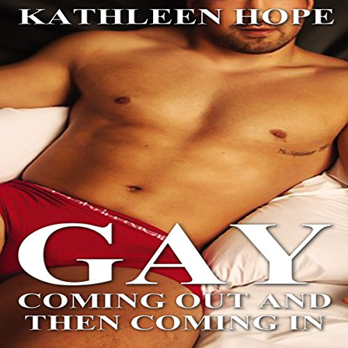 Gay: Coming Out and then Coming In audiobook cover art
