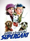 Daniel e la gara dei supercani