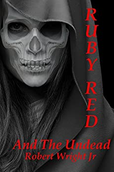 Ruby Red and the Undead by [Robert Wright]