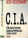 CIA. Guerres secrètes, 1981-1987