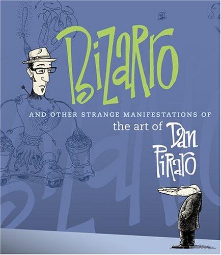 Bizarro and Other Strange Manifestations of the Art of Dan...