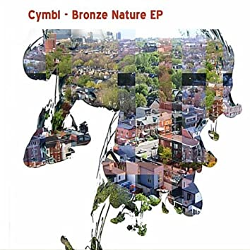 Bronze Nature - EP