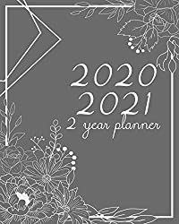 2020-2021 2 Year Planner: Gray Cover, 24 Months Planner Calendar Track And To Do List Schedule Agenda Organizer January 2020 to December 2021 With Holidays and inspirational Quotes