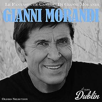 Oldies Selection: Le Fantastiche Canzoni Di Gianni Morandi