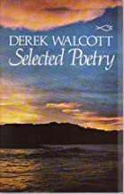 Selected Poetry (Caribbean Writers S.)