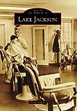 Lake Jackson (Images of America)