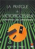 La Pratique du microprocesseur