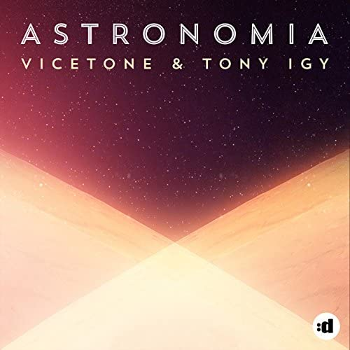 Vicetone & Tony Igy