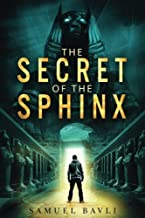 The Secret of the Sphinx: A Time-Travel Adventure to Ancient Egypt