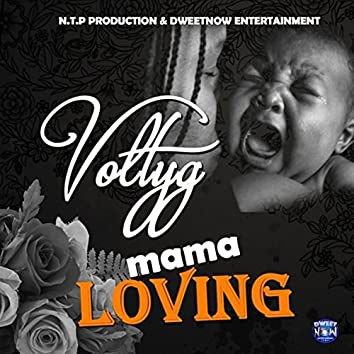 Mama Loving - Single