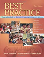 Best Practice: Today's Standards For Teaching And Learning In America's Schools