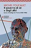 Il governo di sé e degli altri. Corso al Collège de France (1982-1983)...