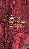 Homo juridicus. Essai sur la fonction anthropologi