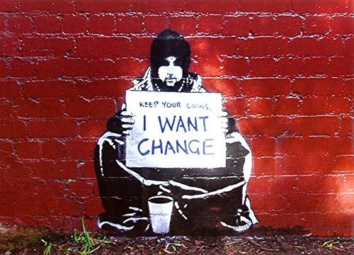Banksy (Reproduction) Beggar I Want Change Art Print Poster
