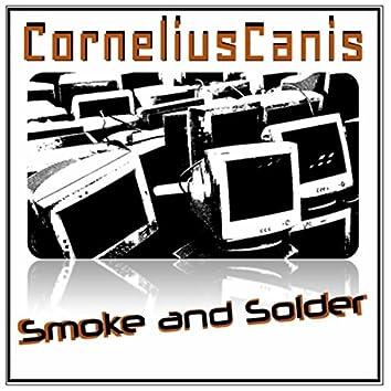 Smoke and Solder