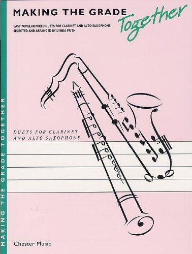 Making The Grade Together -For Clarinet & Saxophone- (Frith): Noten für Klarinette, Alt-Saxophon