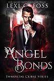 Angel Bonds (Immortal Curse Series Book 5)