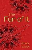 The Fun of It (Arcturus Classics) (English Edition)