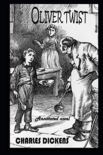 Oliver Twist By Charles Dickens Illustrated Novel