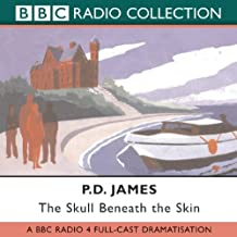 The Skull Beneath the Skin Cordelia Gray Mystery Series #2
