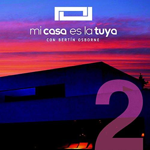 Mi Casa Es La Tuya - Volumen 2