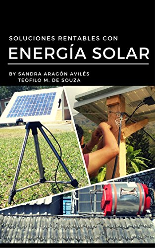 Soluciones Rentables con Energía Solar: Sistemas Renovables con Energía Sol