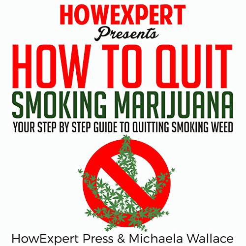 How to Quit Smoking Marijuana Audiobook By HowExpert Press, Michaela Wallace cover art