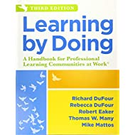 Learning by Doing: A Handbook for Professional Learning Communities at WorkTM (An Actionable Guide to Implementing the PLC Process and Effective Teaching Methods)