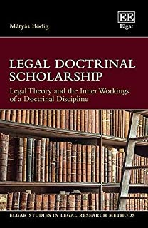 Legal Doctrinal Scholarship: Legal Theory and the Inner Workings of a Doctrinal Discipline