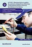 Montaje de los cuadros de control y dispositivos eléctricos y electrónicos de los sistemas domóticos e inmóticos. ELEM0111