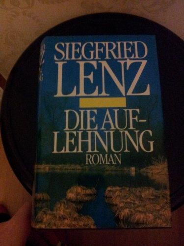Buchseite und Rezensionen zu 'Die Auflehnung. Roman' von Siegfried Lenz