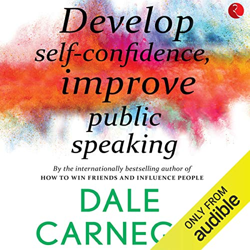 Develop Self-Confidence, Improve Public Speaking cover art