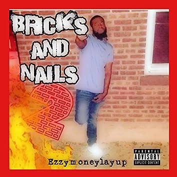 Bricks and Nails 2