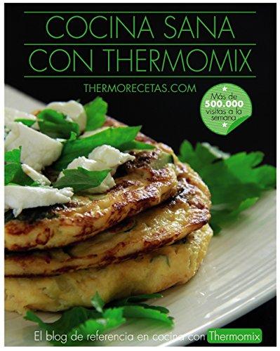 Cocina sana con Thermomix...