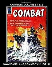 Combat!: Volumes 1 & 2: Gwandanaland Comics #1118/2112 --- Eleven Complete Issues! Battle Action Featuring the Art Of Sam Glanzman!
