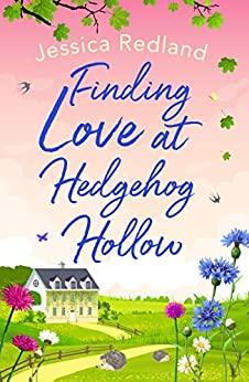Finding Love at Hedgehog Hollow by [Jessica Redland]