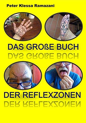 Learn More About Das große Buch der Reflexzonen: Ein Selfie-Lehrbuch auch für Einsteiger (German E...