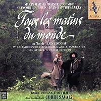 Tous les matins du monde (映画・めぐり逢う朝:サウンドトラック)