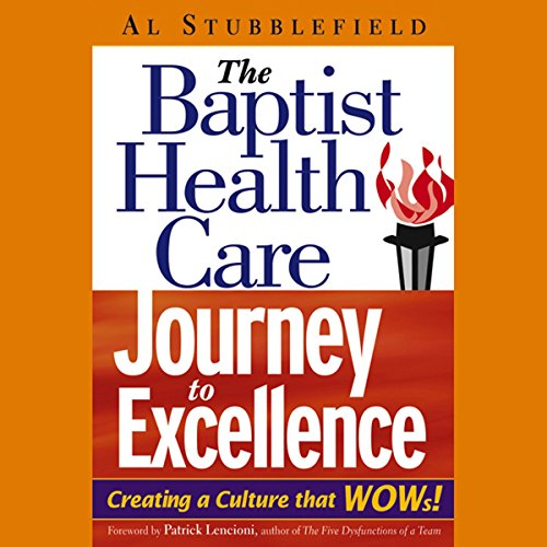 The Baptist Health Care Journey to Excellence copertina
